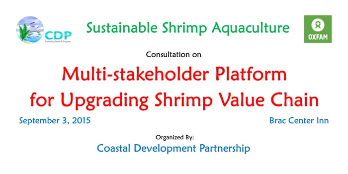 Consultation On Multi-stakeholder Platfrom for Upgrading Shirmp Value Chain